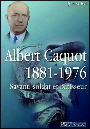Albert Caquot 1881-1976