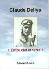 Claude Dellys Entre ciel et terre