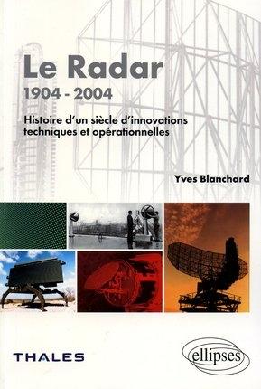 Le Radar 1904-2004